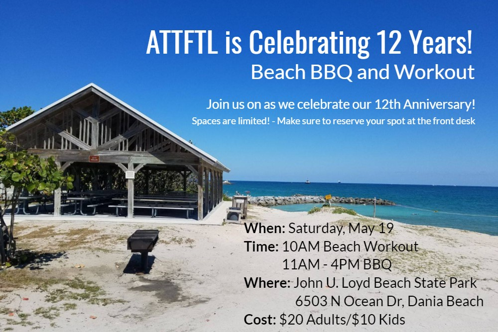 ATTFTL is Celebrating 12 Years - Join Us for a BBQ Beach Day